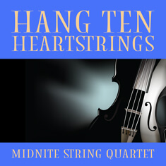 HANG TEN HEARTSTRINGS
